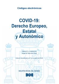 COVID-19: Derecho Europeo, Estatal y Autonómico